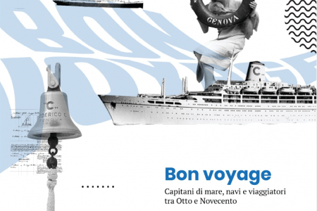Bon voyage – Capitani di mare, navi e viaggiatori tra Otto e Novecento